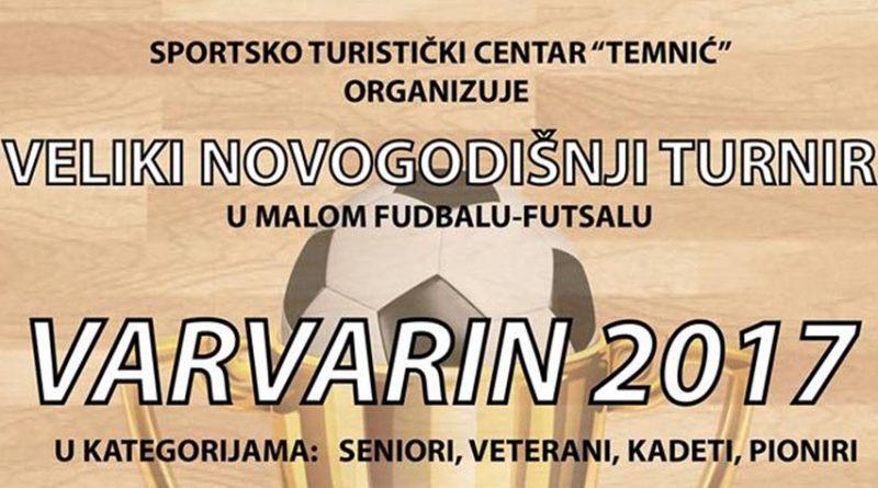 """Велики новогодишњи турнир у футсалу """"Варварин 2017"""""""